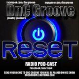 DnC Groove - RESET RADIO #3