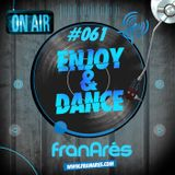 Enjoy & Dance With Fran Ares #061