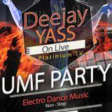 #DJ Yass Radio Show Episode 26 (UMF Party DJ Platinium)