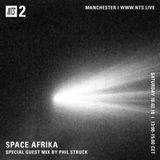 Space Afrika w/ Phil Struck - 10th February 2018