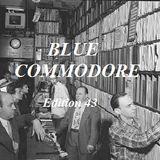BLUE COMMODORE - Edition 43