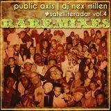#SatelliteRadar Vol.04 - DJ Nex Millen - RARE:MIXES