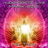Mr-Toad - AudioAddictz MiniMix 2015