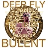 Play Fm Podcast Deep Fly-From Istanbul To Ibiza -mixed by Bülent