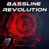 Bassline Revolution #56 - 31 Recordings - Future Beats Special - 19.12.14