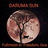 Daruma Sun - Fullmoon in Freedom, Goa