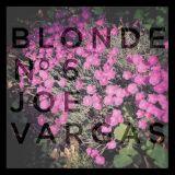 Blonde No. 6 - Joe Vargas