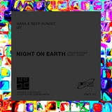 GASA & Deep Sunset and MT - Night on Earth (Part 011) - 10.2018