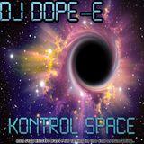 Dj Dope-E Kontrol Space
