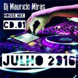 Dj Mauricio Miras - House Mix (CD-01) Julho 2016