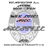 Mix Live! R.EW du 01-08-14 AxeStyle