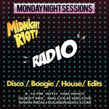 Midnight Riot Radio with guest Malcolm WeLove & host Yam Who? 21 - 01 -19
