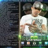 Dancehall Reggae Love Songs - WK3 2014 - Alex Teejay InThe Mixx - DOOGE ENTERTAINMENT