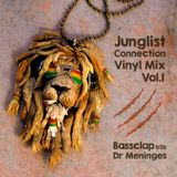 Bassclap b2b Dr.Meninges - Junglist connection Vinyl Mix Vol.1
