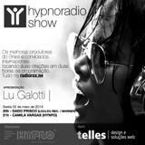 HYPNO RADIO SHOW 02.05.2014 - DADO PRISCO (LOULOU REC / WARNER) & CAMILA VARGAS (HYPNO)