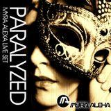 Paralyzed - Myra Alexa Live Session April 2012