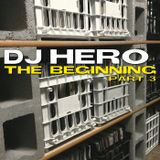 DJ Hero - The Beginning, Part 3