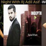 Faisal Khan , Fahad Sheikh, Kanwal Ilyas Live