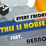 "(TIH06)""THIS IS HOUSE!"" PT.6 Feat. HEBBO (Minimalaysia/Love-intl,MY)"