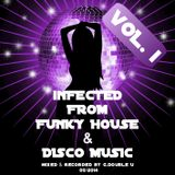Infected by funky house & disco