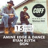 2015.06.15 - Amine Edge & DANCE @ CUFF - Sankeys, Ibiza, SP