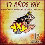 17 Aniversario YXY - Sandungueo Mix By Eduard Dj