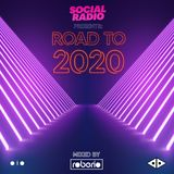 Social Radio presents Road To 2020 (Mixed by Roberio) [FULL MIX]