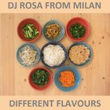 DJ Rosa from Milan - Different Flavours