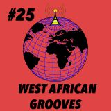 Global Groove #25 West African Grooves