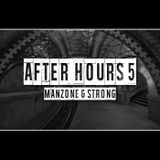 Manzone & Strong - After Hours 5 (Oct 2018)