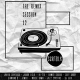 SCRATCHTHEBLOCK.COM PRESENTS: THE REMIX SESSION 11