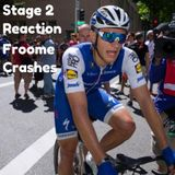 Reaction to Froome crashing on Stage 2