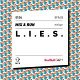 Mix & Run #1 : Lies
