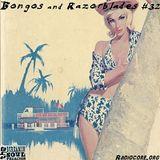 Bongos and Razorblades #32