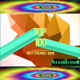 top 100 most streamed hits 2017