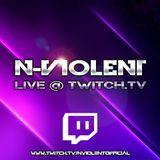 N-Violent - Live @ www.Twitch.TV/NViolentOfficial (15.06.2017)
