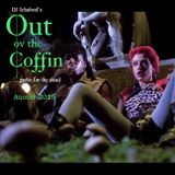 Out ov the Coffin: August 2015 Episode