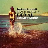 furkan kozanli Beach House Series 2 - 04.04.2011 @ High Out