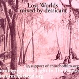Dessicant - Lost Worlds for church of film and freeform portland 5.16.16