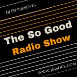 The So Good Radio Show #89 - April - 29 - 2017