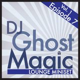 Vol. 1, Ep. 7 - Lounge MiniSet
