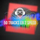 50 tracks en 2speed