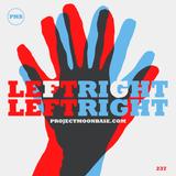 PMB237: Left Right Left Right