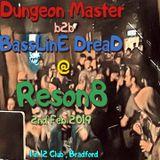 Reson8_ 2nd February 2019. Dungeon Master b2b BassLinE DreaD @ 1 in 12 Club , Bradford