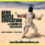 AfroHouse Education by Karima 2G