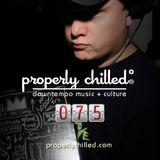 Properly Chilled Podcast #75 (A): Guest DJ Striz