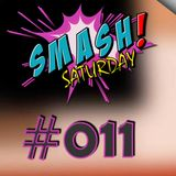 Smash Saturday #011 By Nizar & Seif
