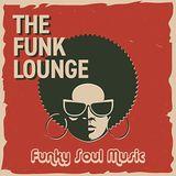 The Funk Lounge (Deep&FunkySoulfulMusicMix)