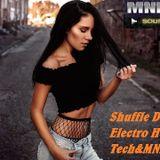 Shuffle Dance Electro House Tech&MNML