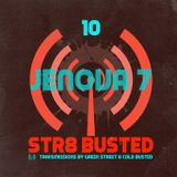 Str8 Busted Podcast #10: Green Street with - Jenova 7 - 2014.07.03